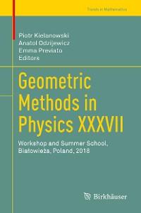 Cover Geometric Methods in Physics XXXVII