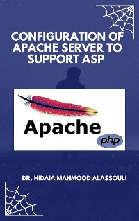 Cover CONFIGURATION OF APACHE SERVER TO SUPPORT ASP