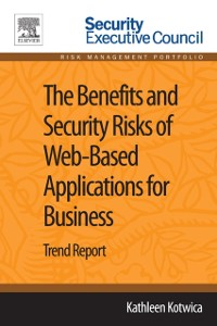 Cover Benefits and Security Risks of Web-Based Applications for Business