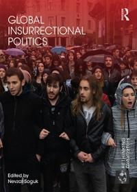 Cover Global Insurrectional Politics