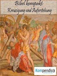 Cover Kreuzigung und Auferstehung
