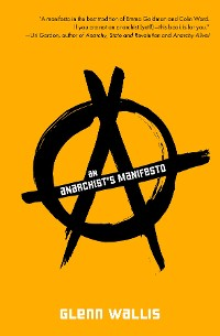 Cover An Anarchist's Manifesto