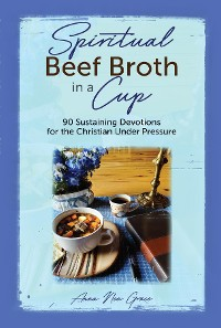 Cover Spiritual Beef Broth in a CUP