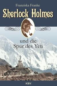 Cover Sherlock Holmes und die Spur des Yeti