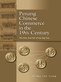 Cover Penang Chinese Commerce in the 19th Century