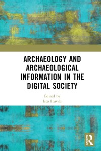 Cover Archaeology and Archaeological Information in the Digital Society