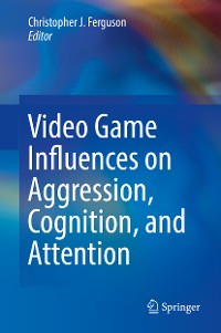 Cover Video Game Influences on Aggression, Cognition, and Attention