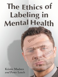 Cover The Ethics of Labeling in Mental Health