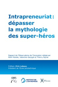 Cover Intrapreneuriat : dépasser la mythologie des super-héros