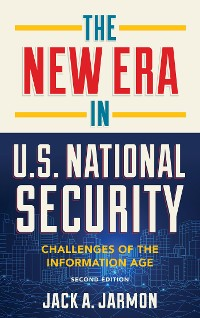 Cover The New Era in U.S. National Security