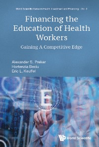 Cover Financing The Education Of Health Workers: Gaining A Competitive Edge
