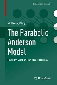 Cover The Parabolic Anderson Model