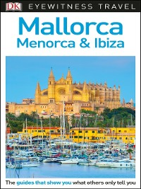 Cover DK Eyewitness Travel Guide Mallorca, Menorca and Ibiza