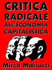 Cover Critica radicale all'economia capitalistica