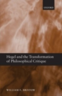 Cover Hegel and the Transformation of Philosophical Critique