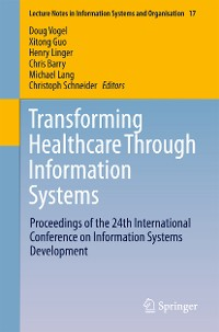 Cover Transforming Healthcare Through Information Systems