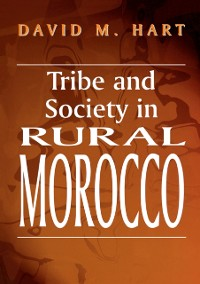 Cover Tribe and Society in Rural Morocco