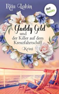 Cover Gladdy Gold und der Killer auf dem Kreuzfahrtschiff: Band 2