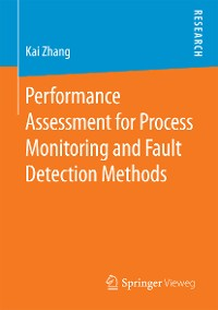 Cover Performance Assessment for Process Monitoring and Fault Detection Methods