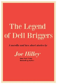 Cover The Legend of Dell Briggers