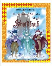 Cover Il fantastico mondo degli HUTINI