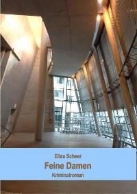 Cover Feine Damen. Kriminalroman