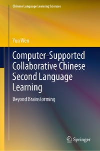 Cover Computer-Supported Collaborative Chinese Second Language Learning