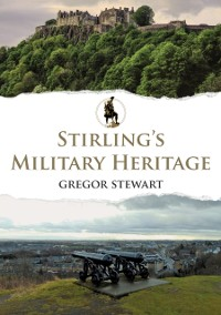 Cover Stirling's Military Heritage