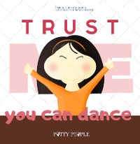 Cover Trust Me You Can Dance- The Potty