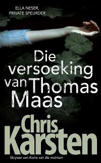 Cover Die versoeking van Thomas Maas