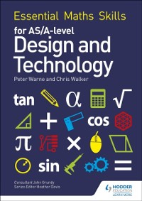 Cover Essential Maths Skills for AS/A Level Design and Technology