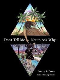 Cover Don't Tell Me Not to Ask Why