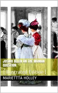 Cover Josiah Allen on the Woman Question