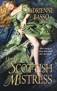 Cover How to Be a Scottish Mistress