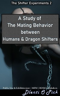 Cover A Study of The Mating Behaviors Between Humans & Dragon Shifters