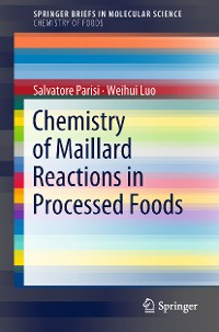 Cover Chemistry of Maillard Reactions in Processed Foods