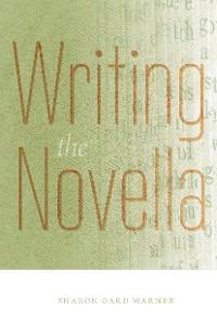 Cover Writing the Novella