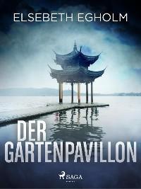 Cover Der Gartenpavillon - Skandinavien-Krimi