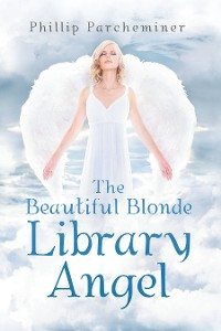 Cover The Beautiful Blonde Library Angel