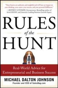 Cover Rules of the Hunt: Real-World Advice for Entrepreneurial and Business Success