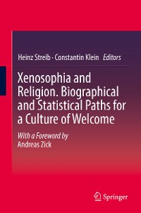 Cover Xenosophia and Religion. Biographical and Statistical Paths for a Culture of Welcome