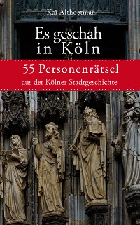 Cover Es geschah in Köln