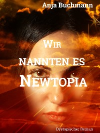 Cover Wir nannten es Newtopia