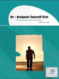 Cover De-Designate Yourself First