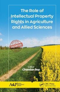 Cover Role of Intellectual Property Rights in Agriculture and Allied Sciences