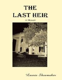 Cover The Last Heir: A Memoir