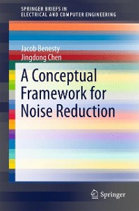 Cover A Conceptual Framework for Noise Reduction