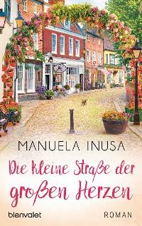 Cover Die kleine Straße der großen Herzen