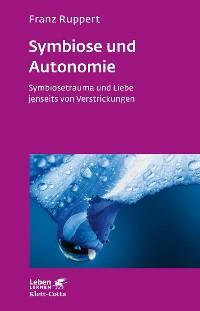 Cover Symbiose und Autonomie