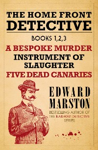 Cover The Home Front Detective - Books 1, 2, 3